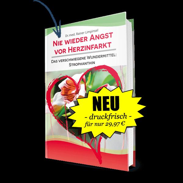 """Neu – druckfrisch – für nur 29,97€ Buch """"Nie wieder Angst vor Herzinfarkt: Das verschwiegene Wundermittel Strophanthin"""""""