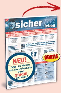 """Jetzt hier klicken und das Sicherheits-Paket GRATIS anfordern! Ausgabe """"Sicher & Frei leben"""""""